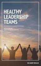 Healthy Leadership Teams