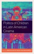 Politics of Children in Latin American Cinema