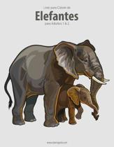 Livro para Colorir de Elefantes para Adultos 1 & 2