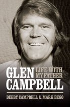 Burning Bridges: Life With My Father Glen Campbell