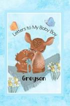 Greyson Letters to My Baby Boy