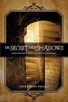 In Secret and Shadows