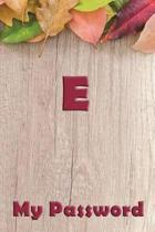 E My Password