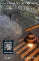 San Pedro River Review Vol 10 No 2 Fall 2018