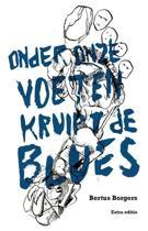 Onder onze voeten kruipt de Blues
