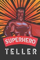 Superhero Teller