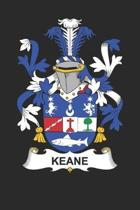 Keane: Keane Coat of Arms and Family Crest Notebook Journal (6 x 9 - 100 pages)