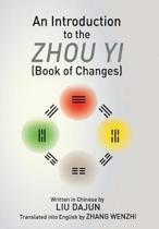 An Introduction to the Zhou Yi (Book of Changes)