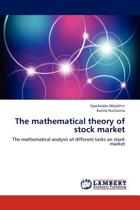 The Mathematical Theory of Stock Market