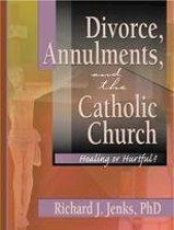 Divorce, Annulments, and the Catholic Church