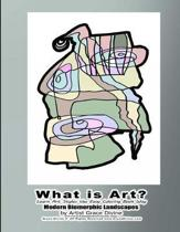 What is Art? Learn Art Styles the Easy Coloring Book Way Modern Biomorphic Landscapes by Artist Grace Divine