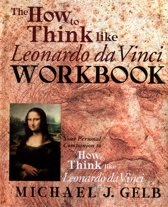 The How To Think Like Leonardo Da Vinci Notebook