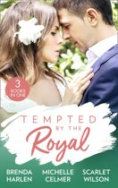 Tempted By The Royal: The Prince's Holiday Baby (Reigning Men) / Christmas with the Prince / The Prince She Never Forgot