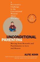 Boek cover Unconditional Parenting van Alfie Kohn (Onbekend)
