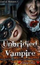 Lust & Monsters 5: Unbridled Vampire