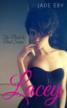 Lacey: The Back to Bad Series Collection