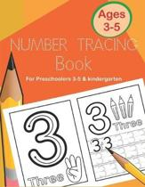 Number Tracing Book for Preschoolers 3-5 & Kindergarten: Fun and Easy Way to Learn 1 to 20 for Kids ages 3 to 5