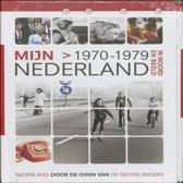 Mijn Nederland in woord en beeld 3 1970 - 1979