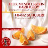 Mendelssohn: Streichquartett, Op. 13; Vier Stucke, Op. 81; Schubert: Quartettsatz, D. 703