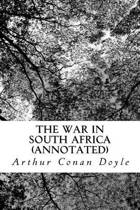 The War in South Africa (Annotated)