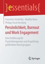 Pers nlichkeit, Burnout Und Work Engagement