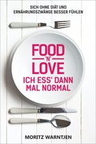 Food 'n' Love - Ich ess' dann mal normal