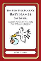The Best Ever Book of Baby Names for Barbers