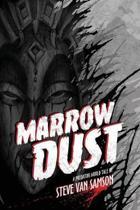 Marrow Dust