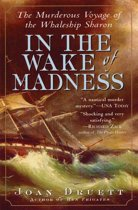 In the Wake of Madness