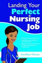 Landing Your Perfect Nursing Job