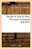 Facult� de Droit de Paris, Th�se Pour Le Doctorat