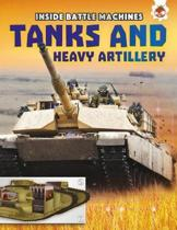 Tanks and Heavy Artillery