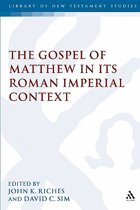Gospel of Matthew in Its Roman Imperial Context