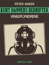 Kurt Danners bedrifter: Vragplyndrene