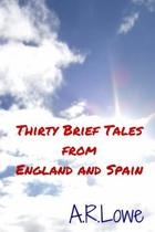 Thirty Brief Tales from England and Spain