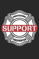 Professional Firefighter Support