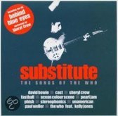 Substitute: The Songs of the Who