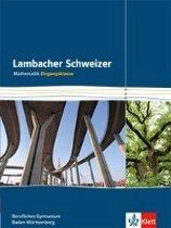 Lambacher Schweizer 11. Schuljahr Schülerbuch Eingangsklasse für berufliche Gymnasien in Baden-Württemberg