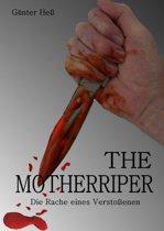The Motherripper