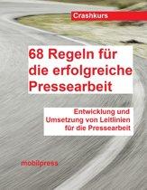 68 Regeln für die erfolgreiche Pressearbeit