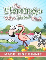 The Flamingo Who Hated Pink