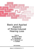 Basic and Applied Aspects of Noise-Induced Hearing Loss