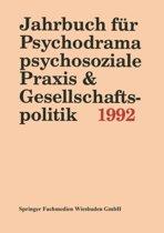 Jahrbuch F r Psychodrama, Psychosoziale Praxis & Gesellschaftspolitik 1994
