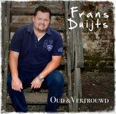 Frans Duijts - Oud En Vertrouwd