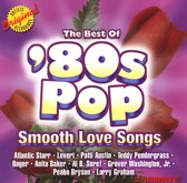 80's Pop: The Best of Smooth Love Songs