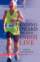 Heading Toward the Final Finish Line
