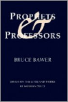 Prophets & Professors: Essays on the Lives and Works of Modern Poets