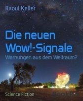 Die neuen Wow!-Signale