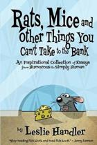 Rats, Mice, and Other Things You Can't Take to the Bank