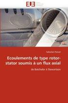 Ecoulements de Type Rotor-Stator Soumis � Un Flux Axial